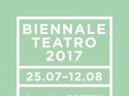 biennale teatro 2017